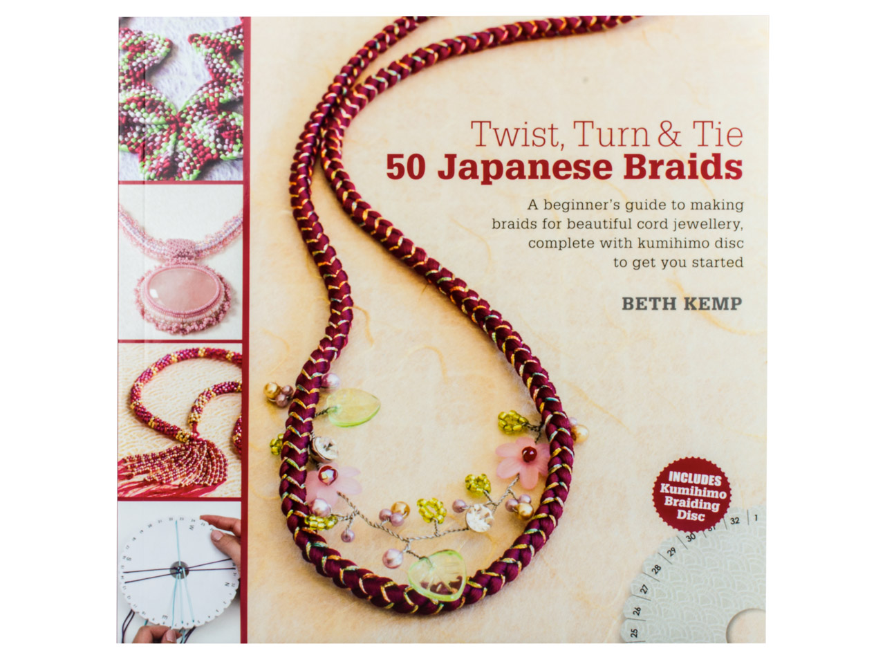 Twist, Turn & Tie: 50 Japanese Braids, Beth Kemp